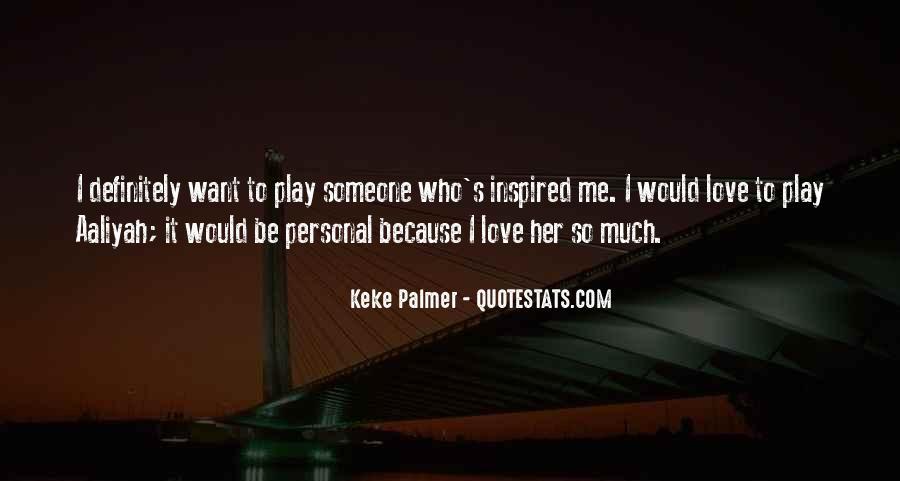 Keke Palmer Quotes #1364476