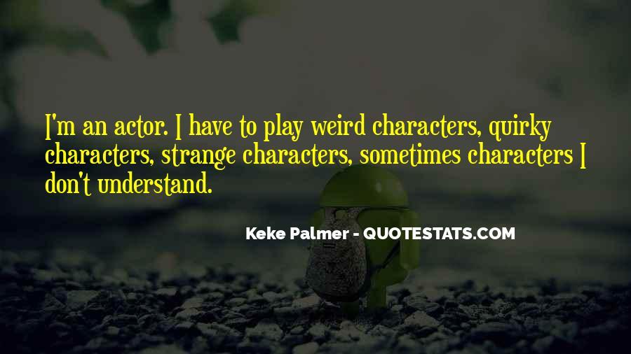 Keke Palmer Quotes #1544243
