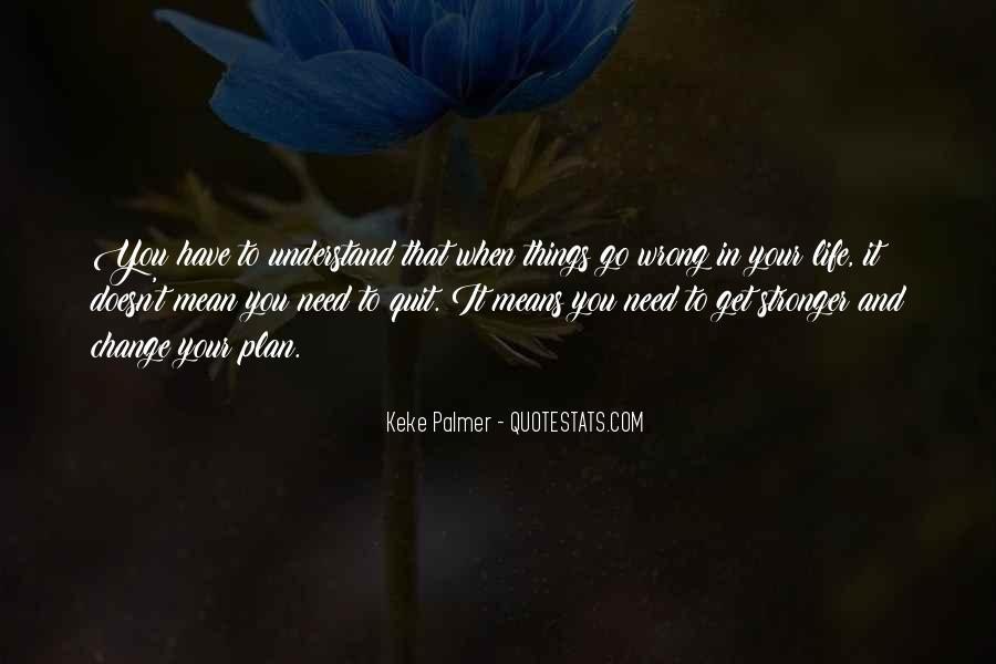 Keke Palmer Quotes #1671882
