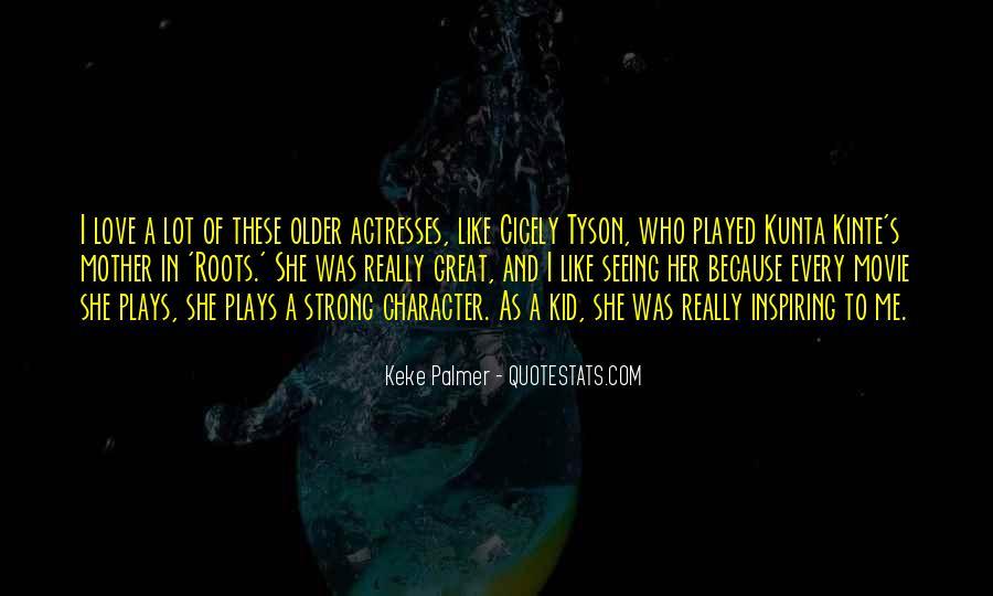 Keke Palmer Quotes #922643