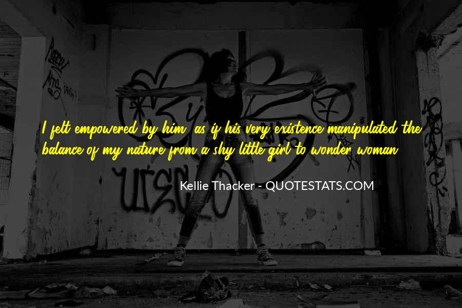 Kellie Thacker Quotes #1624211