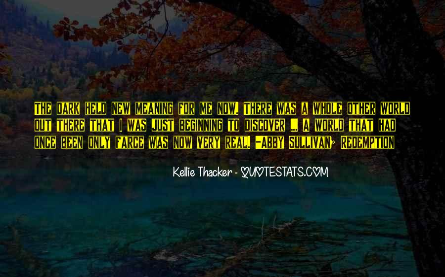 Kellie Thacker Quotes #379157