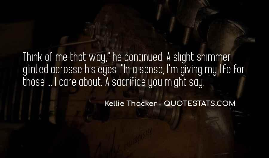 Kellie Thacker Quotes #401846