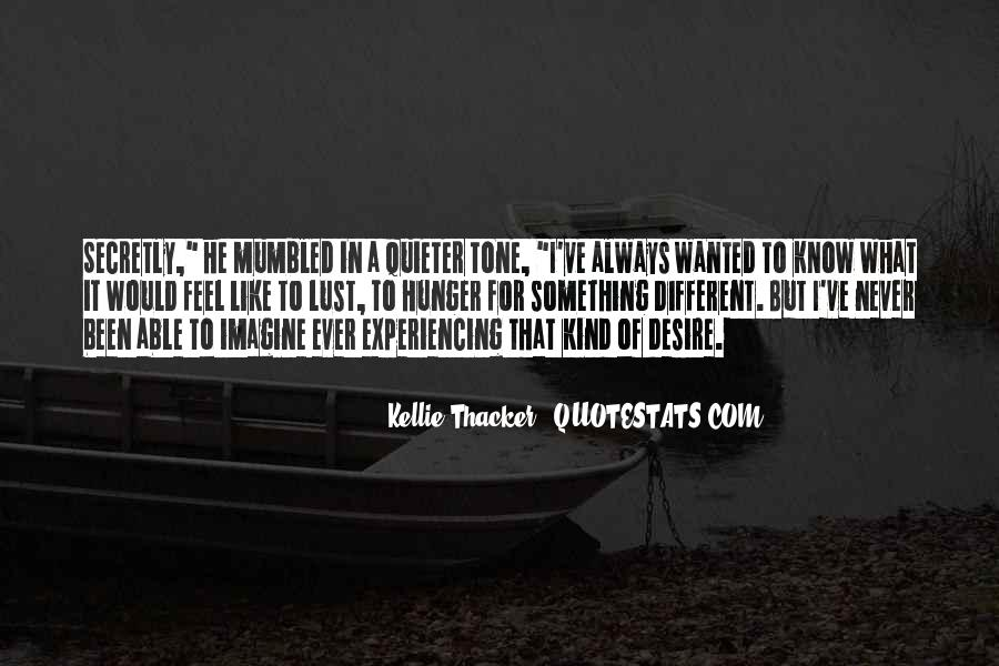 Kellie Thacker Quotes #622606