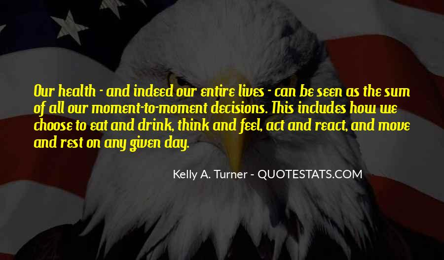 Kelly A. Turner Quotes #211799