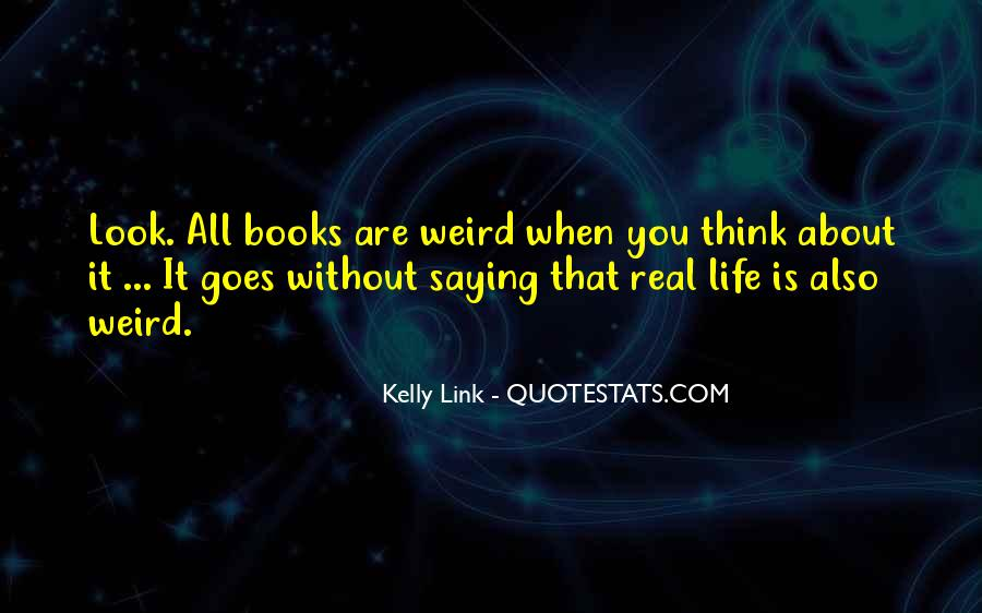 Kelly Link Quotes #1018841
