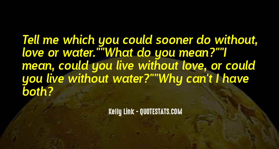 Kelly Link Quotes #1441795