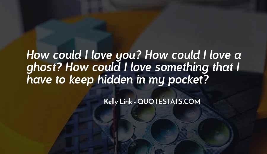 Kelly Link Quotes #1799862