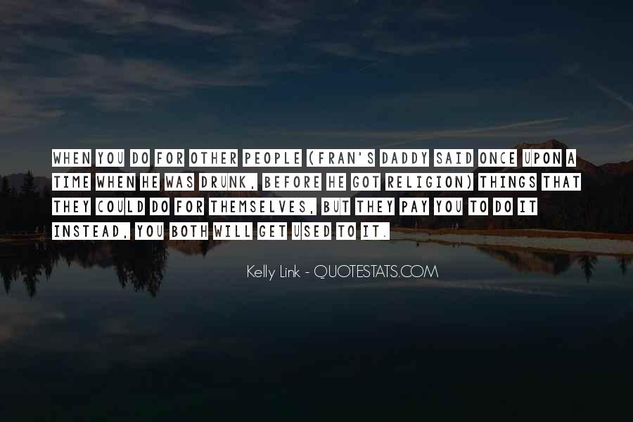 Kelly Link Quotes #488262
