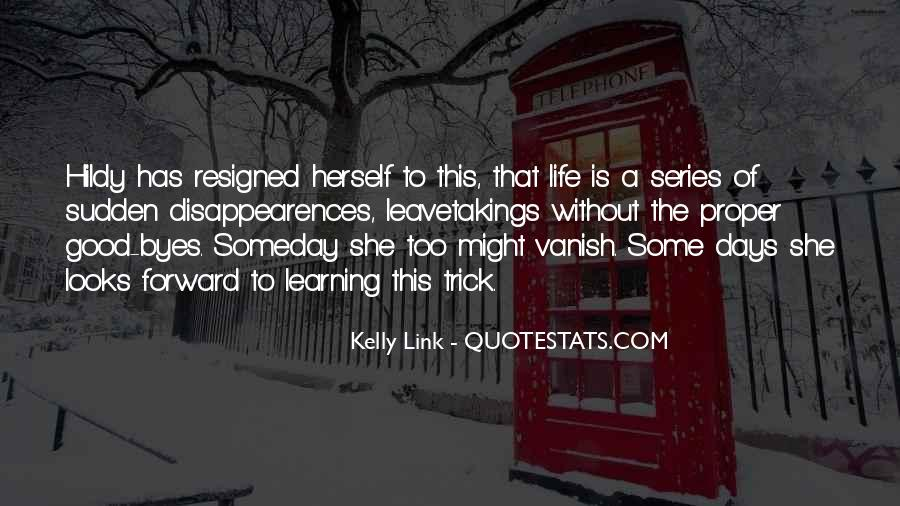 Kelly Link Quotes #505366
