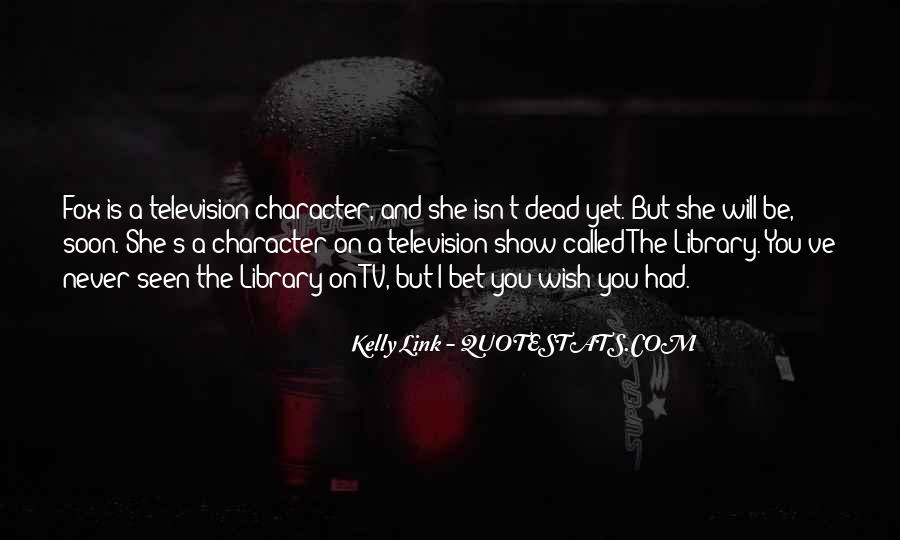 Kelly Link Quotes #638356