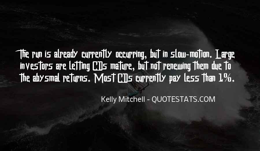 Kelly Mitchell Quotes #1466534