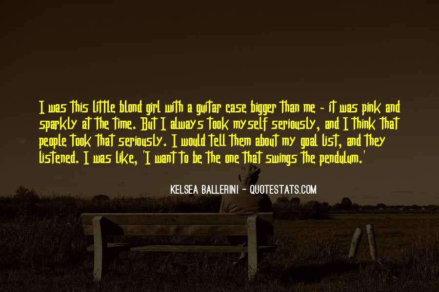 Kelsea Ballerini Quotes #1813442