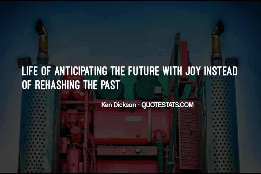 Ken Dickson Quotes #1694431