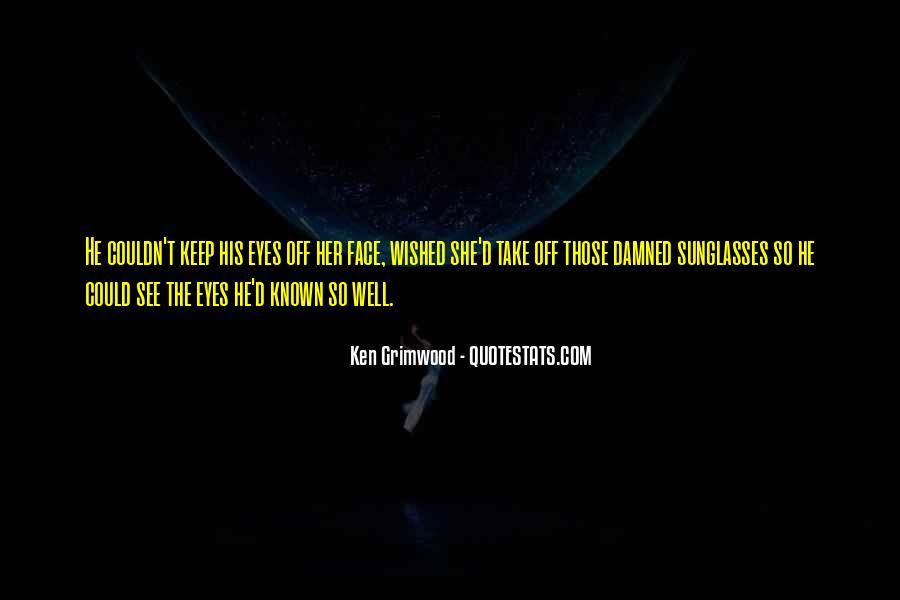 Ken Grimwood Quotes #1841792
