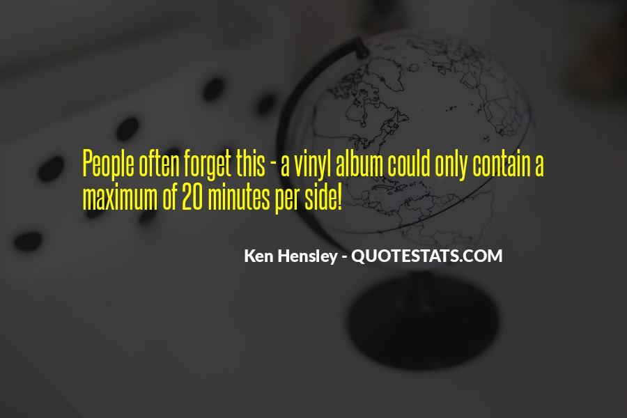 Ken Hensley Quotes #921007