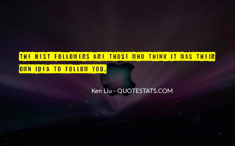 Ken Liu Quotes #1131343