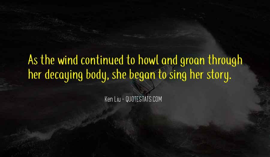 Ken Liu Quotes #1222409