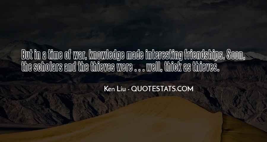 Ken Liu Quotes #1302212