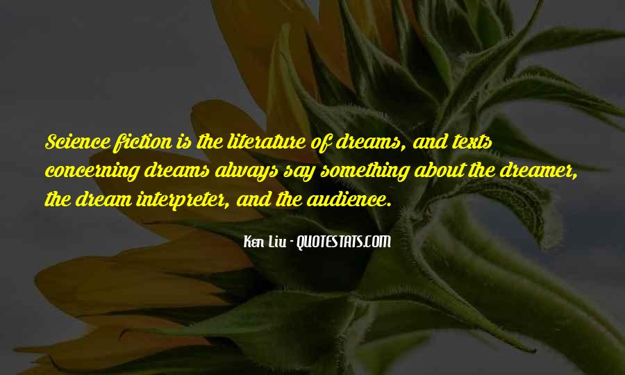 Ken Liu Quotes #1314557