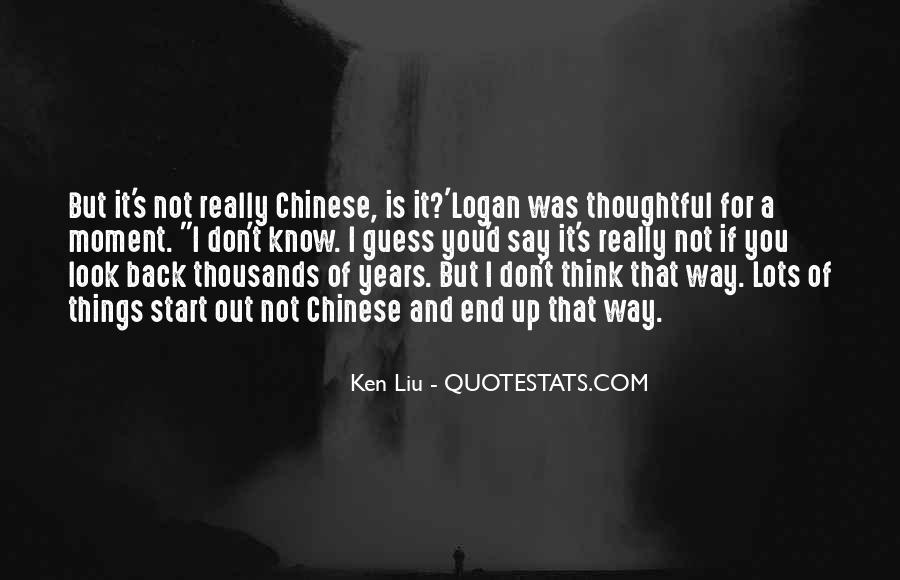 Ken Liu Quotes #1322262