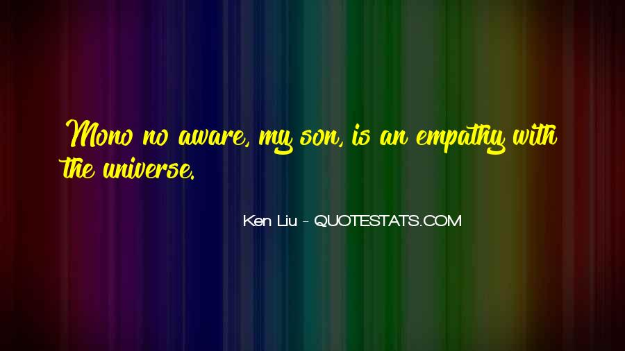 Ken Liu Quotes #1339041