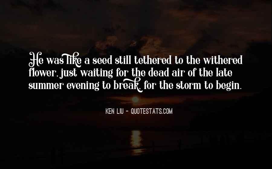 Ken Liu Quotes #1443562