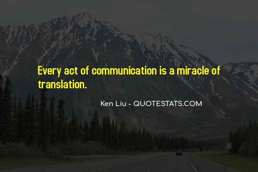 Ken Liu Quotes #1637959