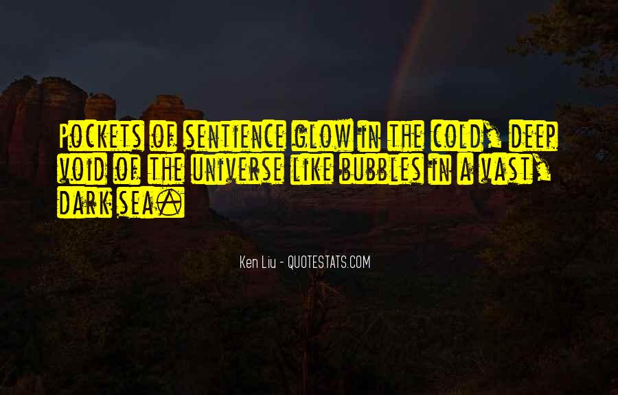 Ken Liu Quotes #1647773