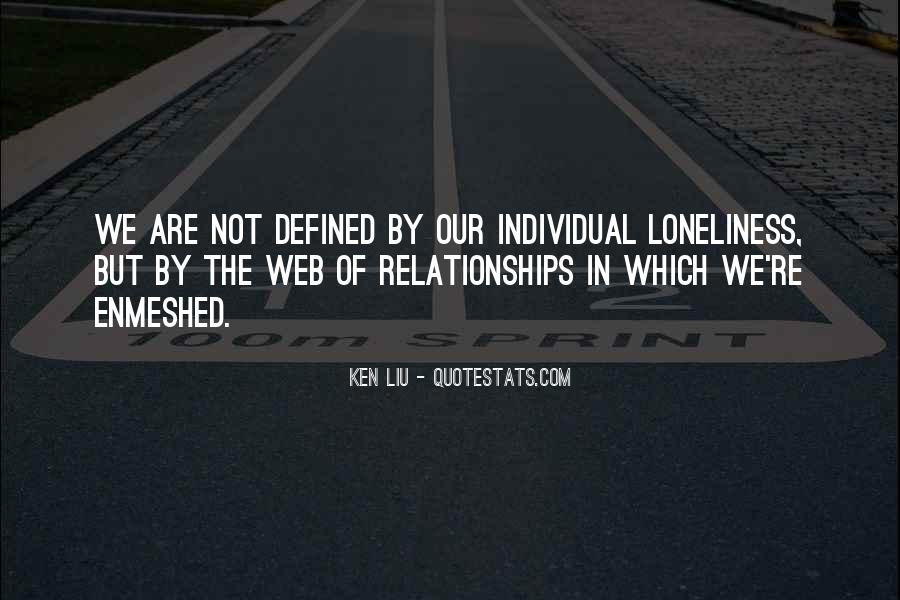 Ken Liu Quotes #1770312