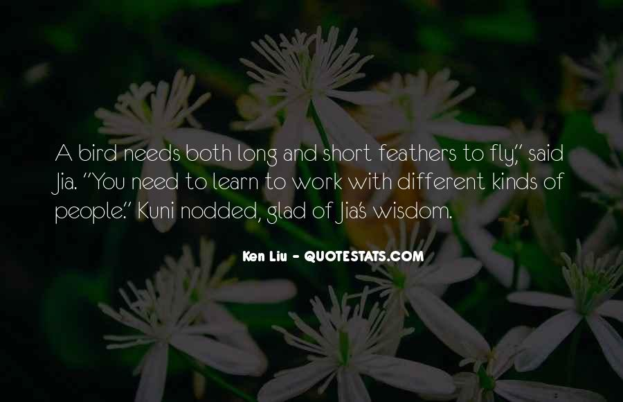 Ken Liu Quotes #1853890