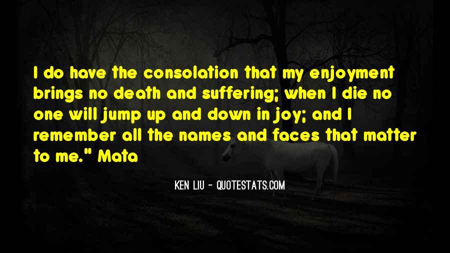 Ken Liu Quotes #1857131