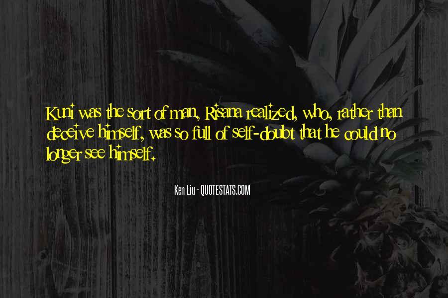 Ken Liu Quotes #304953