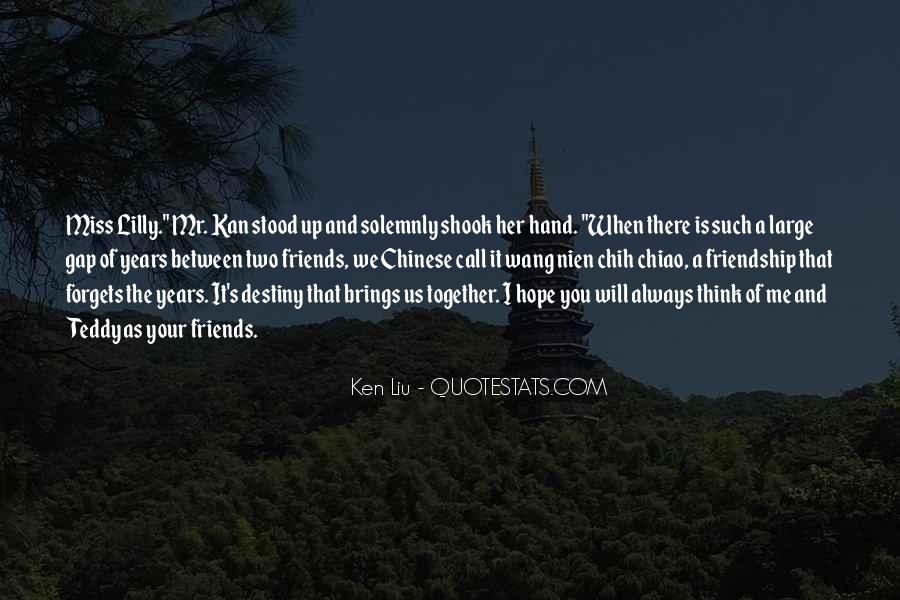 Ken Liu Quotes #441024