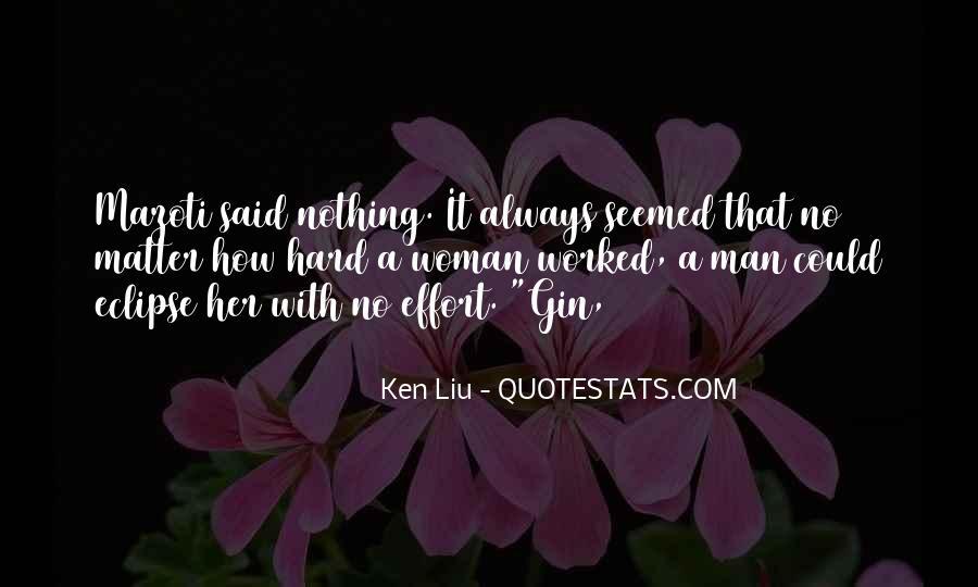 Ken Liu Quotes #600846
