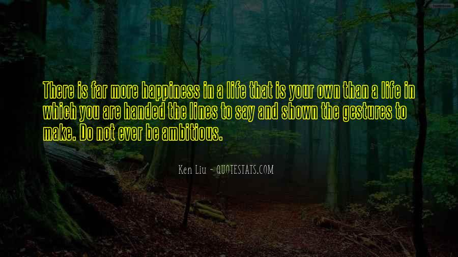 Ken Liu Quotes #879149