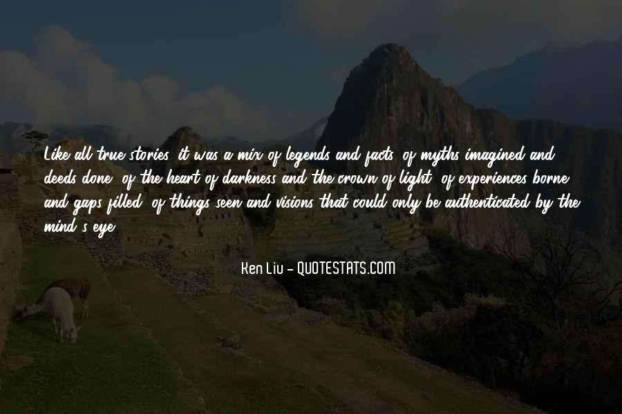 Ken Liu Quotes #98396