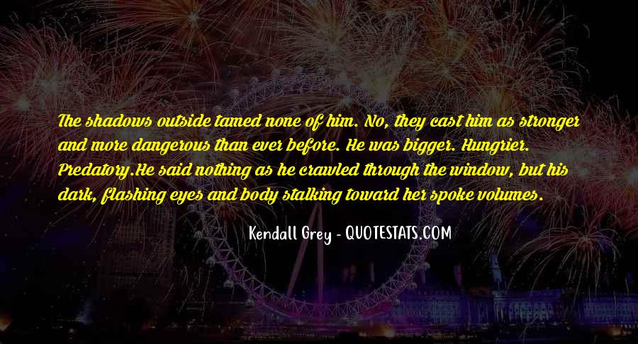 Kendall Grey Quotes #1130326