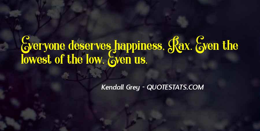 Kendall Grey Quotes #444714