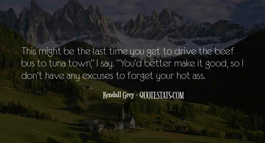 Kendall Grey Quotes #468447