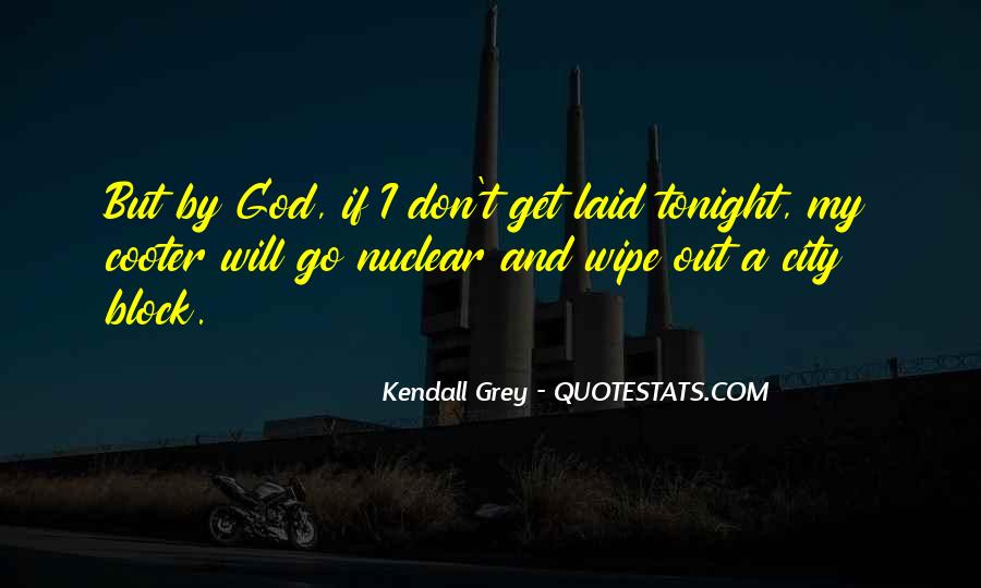 Kendall Grey Quotes #912408