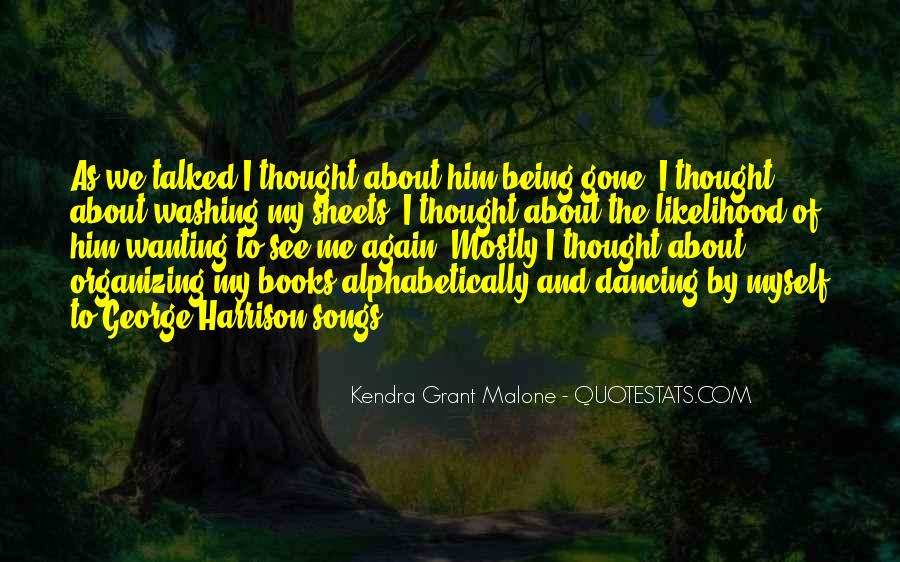 Kendra Grant Malone Quotes #1759631