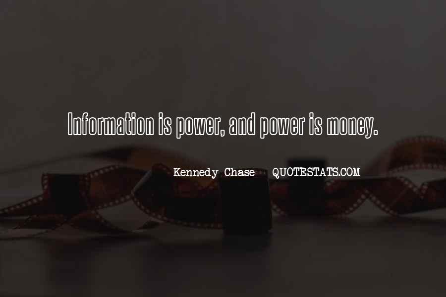 Kennedy Chase Quotes #1021003
