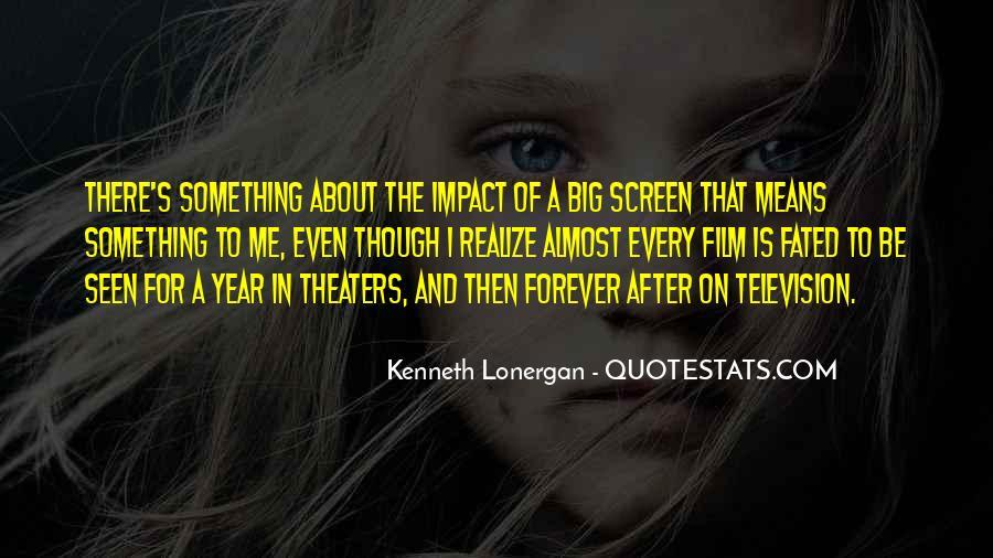 Kenneth Lonergan Quotes #1279296