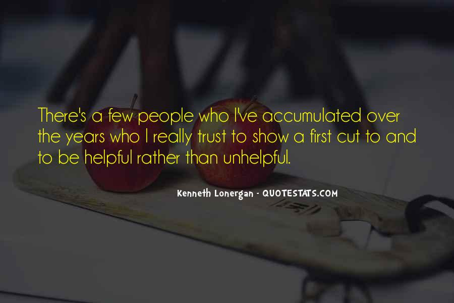 Kenneth Lonergan Quotes #201862
