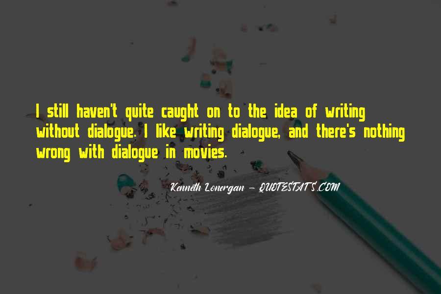 Kenneth Lonergan Quotes #677990