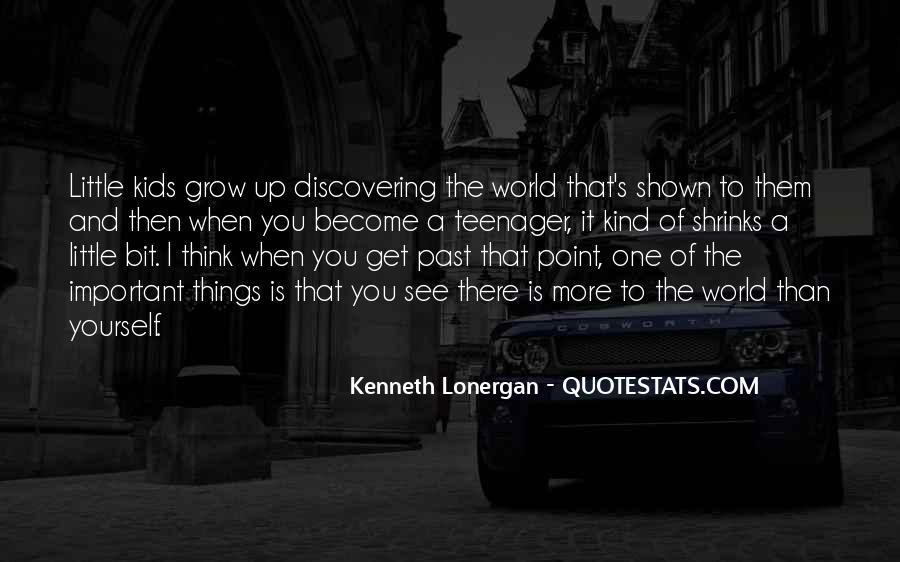 Kenneth Lonergan Quotes #776193