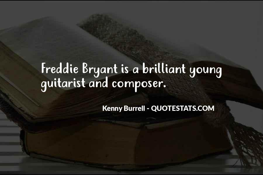 Kenny Burrell Quotes #944335