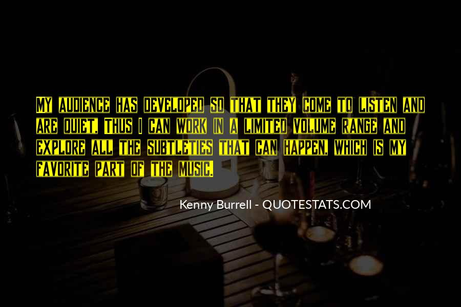 Kenny Burrell Quotes #983994