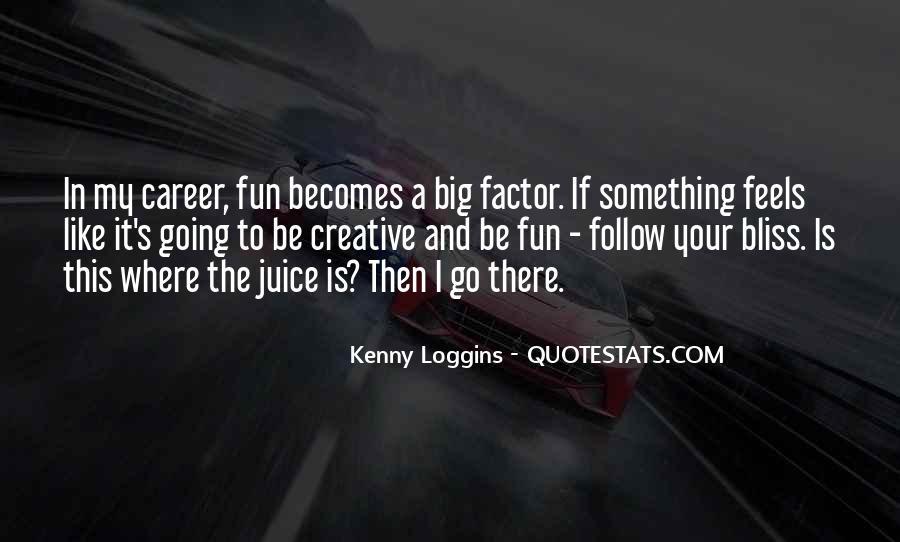 Kenny Loggins Quotes #1063988